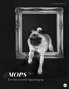 Mops - Ein literarischer Spaziergang - Kalender 2017